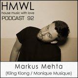 HMWL92 - Markus Mehta (Kling Klong / Monique Musique)