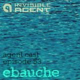 ebauche - Ambient DJ mix recorded live at Swagger - Agentcast Episode 53