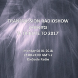 TRANSMISSION presents 'TRIBUTE TO 2017'