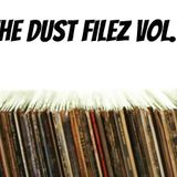The Dust Filez Vol.1