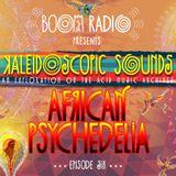 Boom Festival - Kaleidoscopic Sounds - Episode 6 - Africa