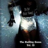 Do Da Disco Thang!   The Melting House Vol. 12