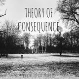 Theory of Consequence Vol.12