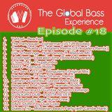 The Global Bass Experience 18 Cumbia, Dub, Zouk Bass 09.04.2013
