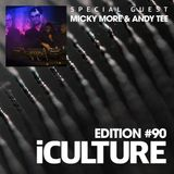 iCulture #90 - Special guest - Micky More & Andy Tee