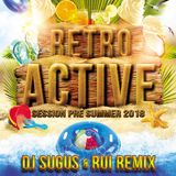 DJ SUGUS & RUI REMIX - SESSION PRE SUMMER 2018