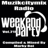 Marky Boi - Muzikcitymix Radio Mix Vol.218 (Weekend/Partymix)