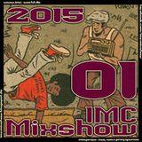 IMC-Mixshow-1501 ft LST Da Phunky Child, DJ Illegal (Snowgoons)