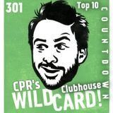 CPR's Clubhouse (Wild Card Countdown)