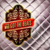 Who Got The Beats 2013