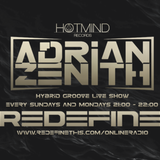 Adrian Zenith Hybrid Groove 004 Live on Redefine Online Radio