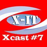 Xcast #7 ~ X-iT (December 2014)