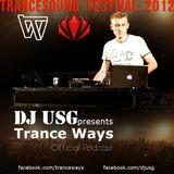 TRANCE WAYS 006 - TRANCE SOUND FESTIVAL 2012