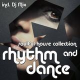SOULFUL DEEP HOUSE - RHYTHM AND DANCE (INC. DJ MIX)