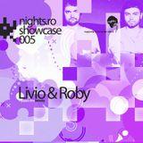 Nights.ro - Showcase 005 Livio & Roby