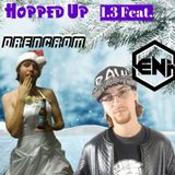 Hopped Up 1.3 Feat. Drencrom and Eni