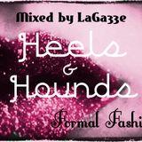 Heels & Hounds Formal Fashion
