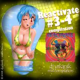 #027 Reactivate vol 03-04 [mixed by Юrkanik] 2008