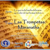 Las Trompetas: Maranatha