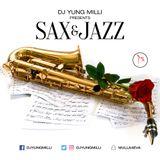 DJ YUNG MILLI -- PRESENTS -- SAX & JAZZ MIXTAPE (80s, 90s & Current)
