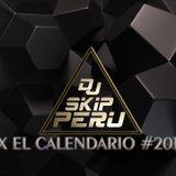 DJ S.KIP PERÚ - MIX CALENDARIO # 2016 #