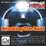 DJ Set Alexandre Rocha - Electro House - Breaking The Roof