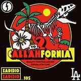 Sadisco #105 - 2 Callahfornia