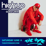 THE HYPE 139 - HIGHUP guest mix