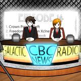 CBC Galactic Radio Ep. 14