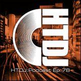 HTDJ : Podcast - Episode 78