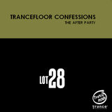 Trancefloor Confessions (The After Party)