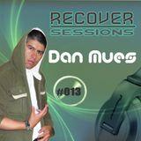 Dan Mues - RECOVER Sessions #013