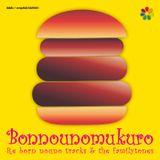 Re born nouno tracks & the familytones (15min Digest) / bonnounomukuro (mixed by WOODMAN)