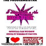 Vision Show 57 030714 Take A Ride On the Frouge Disco Stick
