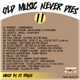 Dj Rayne - Old Music Never Dies II (MIXED2014)