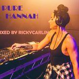 PURE HANNAH !!!!