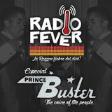 RADIO FEVER #7 - Tributo a Prince Buster