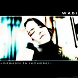 Wabi - Moments To Remember