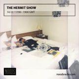 The Hermit Show: 14-12-16