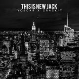 DJ YOSCAR x CRACK-T - THIS IS NEW JACK