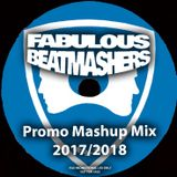 The Fabulous Beatmashers - PromoMashupMegaMix 2017/2018