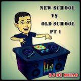 Old School Vs New School Pt 1