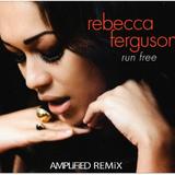 Rebecca Fergusson - Run Fre (AMPLiFiED Remix)