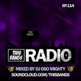This Bangs Radio 114