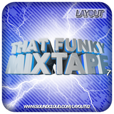 That Funky Mixtape 7