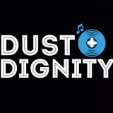 Dust + Dignity Mixtape