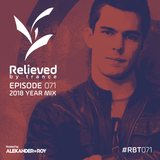 Alexander de Roy - Relieved By Trance 071 (2018 Year Mix) (28.12.2018)