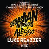 Something Calling (Luke Reazzer Mashup) - Sebastian Ingrosso/Alesso/R3hab/Swanky Tunes/Gotye