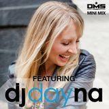 DMS MINI MIX WEEK #322 DJ DAYNA