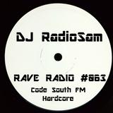 RadioSam Presents RAVE RADIO #063 LIVE on Code South 105.6 FM 28/11/2017